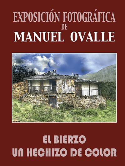El Bierzo, un hechizo de Color, de Manuel Ovalle, en Guadalajara.