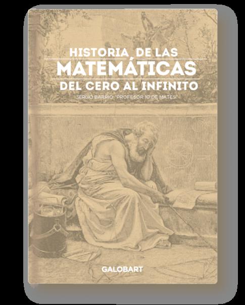 Historia de las Matemáticas. Sergio Castro, Profesor 10 de Mates. Plumilla Berciano