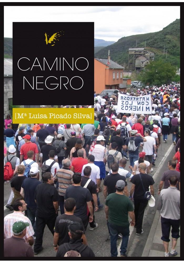 Camino Negro. María Luisa Picado. Plumilla Berciano